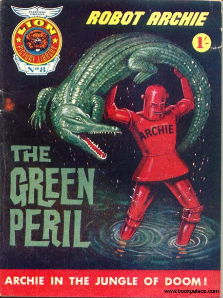 Lion Picture Library #8 - Robot Archie - The Green Peril