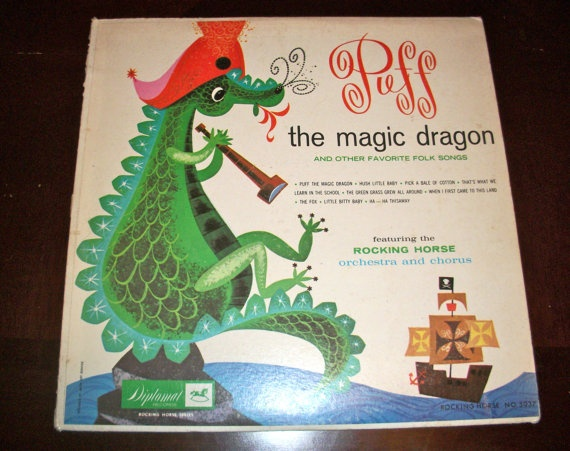 Puff the Magic Dragon and Other Folk Song by HollowTreeTreasures, I believe this is in Daddy's collection ;)