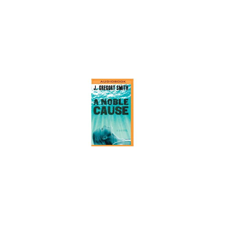Noble Cause (MP3-CD) (J. Gregory Smith)
