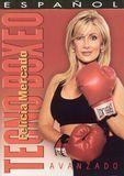 Felicia Mercado: Tecno Boxeo Avanzado [DVD] [Spanish] [2003]
