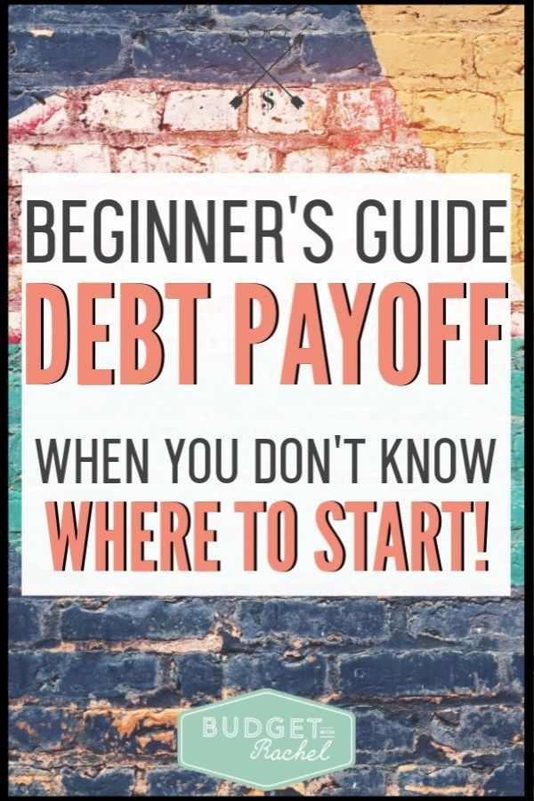 Beginner's Guide to Debt Payoff When You Don't Know Where to Start