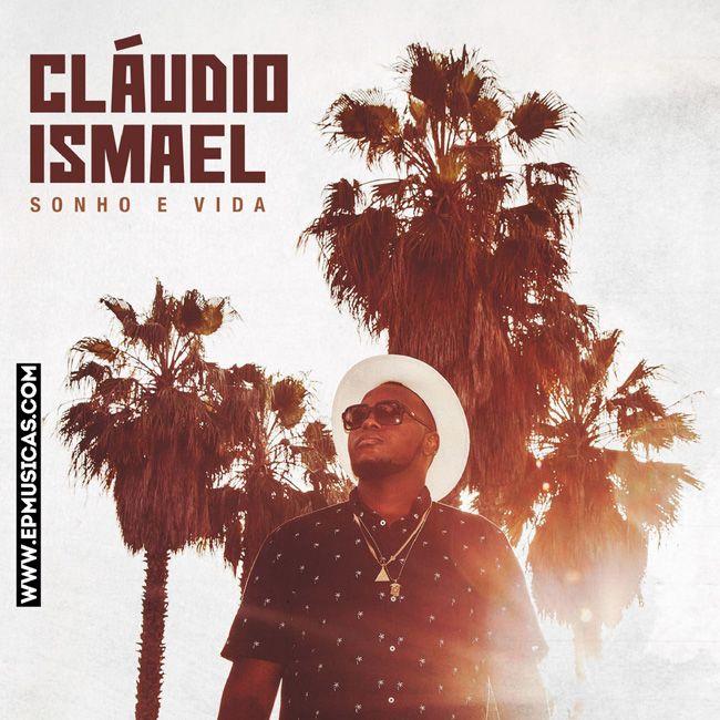 Cláudio Ismael feature Daniel Santacruz  Super Bonita
