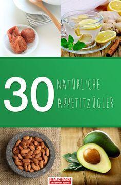 30 natürliche Appetitzügler gegen den Heißhunger