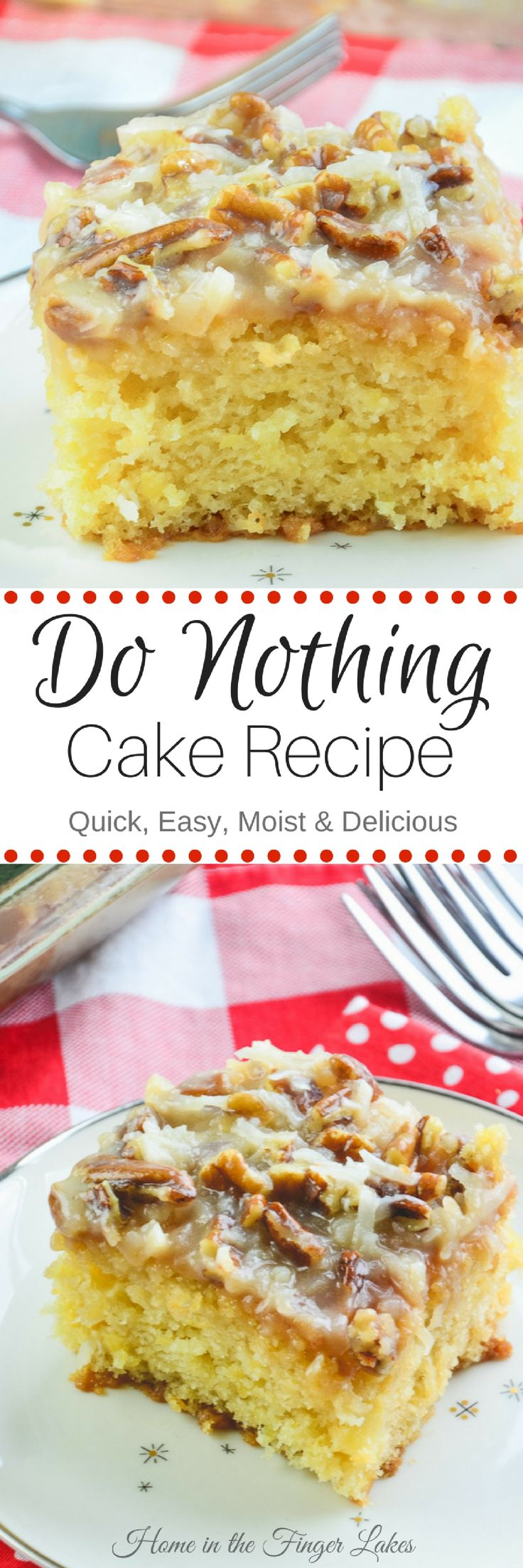 Looking for a quick and easy dessert to feed a crowd? This is your recipe! Do Nothing Cake is made from scratch with delicious results every time.  via @homeinFLX
