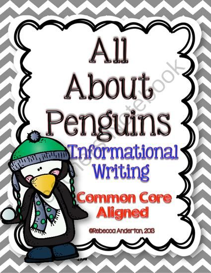 All About Penguins Informational Writing Common Core Aligned from Rebecca Anderton on TeachersNotebook.com (25 pages)  - Nonfiction writing for young learners