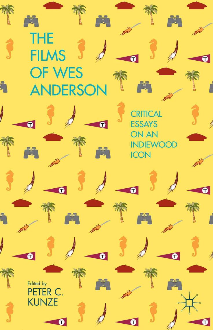 17 best ideas about critical essay harry potter the films of wes anderson critical essays on an indiewood icon hardcover