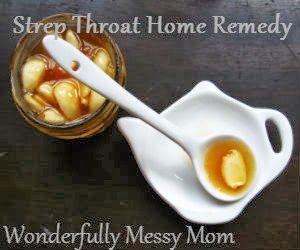 Strep Throat Remedies~Make It Yourself Monday | Wonderfully Messy Mom @Wonderfullymess