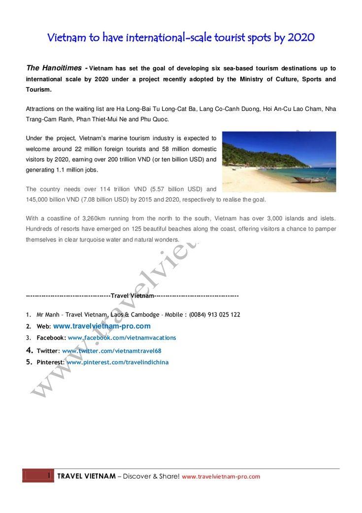 travel-vietnam-vietnam-toursvietnam-to-have-internationalscale-tourist-spots-by-2020 by Travel Vietnam - Discover and Share! via Slideshare