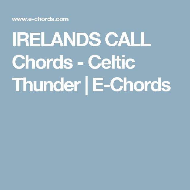 IRELANDS CALL Chords - Celtic Thunder | E-Chords