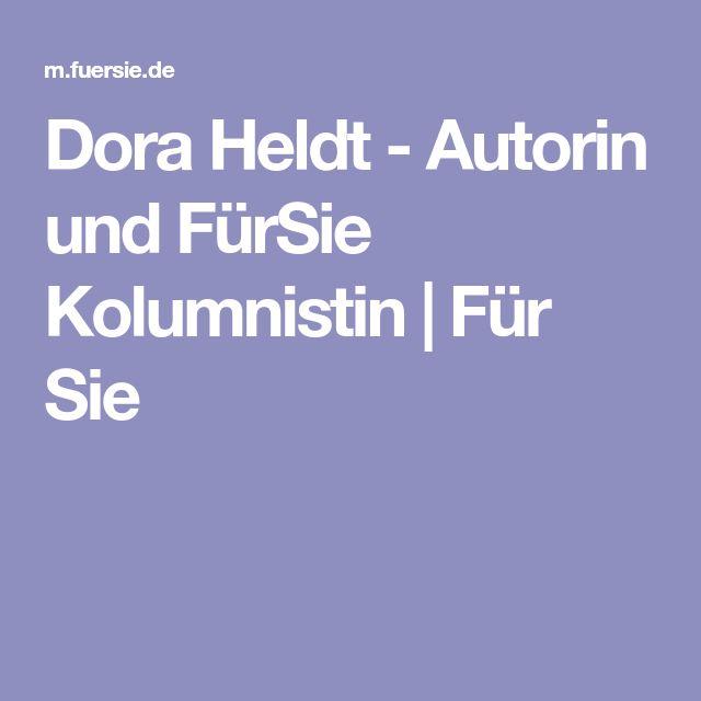 Dora Heldt - Autorin und FürSie Kolumnistin   Für Sie