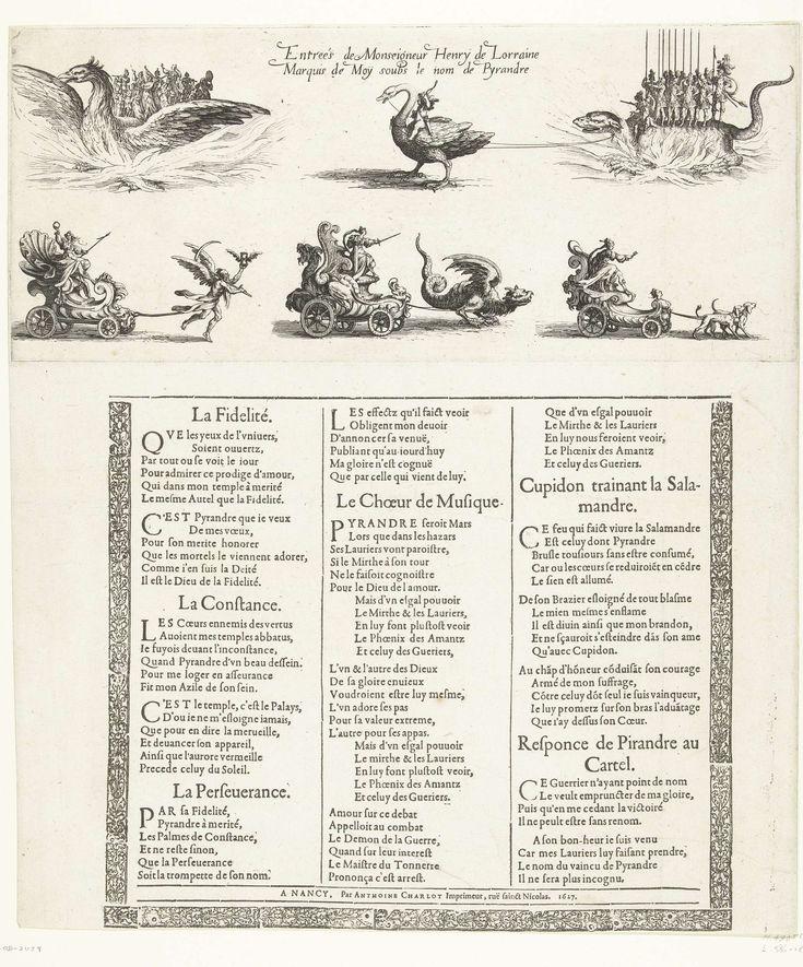 Jacques Callot | Entree van Hendrik van Lotharingen, Jacques Callot, 1627 | Rechts Hendrik van Lotharingen, verkleed als Romeins strijder, staand op een salamander getrokken door een zwaan. Links een groep muzikanten op de rug van een feniks. Daaronder drie triomfwagens, één met de Volharding getrokken door de Tijd, één met de Standvastigheid getrokken door een draak en één met de Trouw getrokken door twee honden. Boven de voorstelling een opschrift in het Frans, eronder een gedrukte…