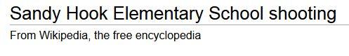 Sandy Hook Elementary School shooting - Wikipedia, the free encyclopedia