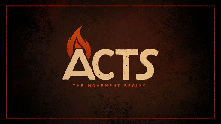 Acts: The Movement Begins | Patrick Fore Design