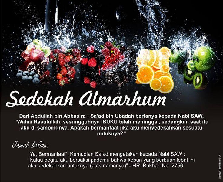 """Dari Abdullah bin Abbas ra : Sa'ad bin Ubadah bertanya kepada Nabi Shallallahu 'alaihi wa sallam, """"Wahai Rasulullah, sesungguhnya IBUKU tela..."""