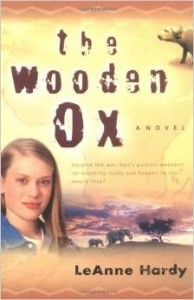 """""""The Wooden Ox: A Novel"""" by LeAnne Hardy 