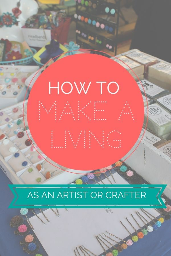 How to make a living as an artist or crafter! Actionable tips, tricks and resources. Making Money, Making Money ideas, Making money online