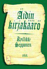 Kyllikki Sepponen: Äidin kirjakäärö Mediapinta, 2007 (Pohjanmaa)