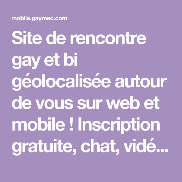 Site de rencontre gay et bi géolocalisée autour de vous sur
