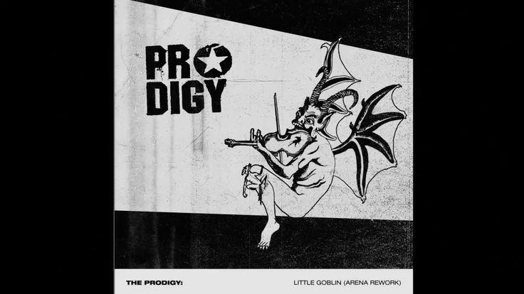 The Prodigy - Little Goblin (Arena Rework) | FUNK BREAKBEAT ELECTRONIC