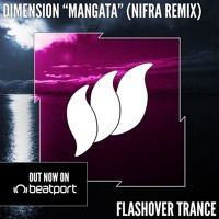 Dimension - Mangata (Nifra Remix) [Teaser] OUT NOW by Flashover Recordings on SoundCloud