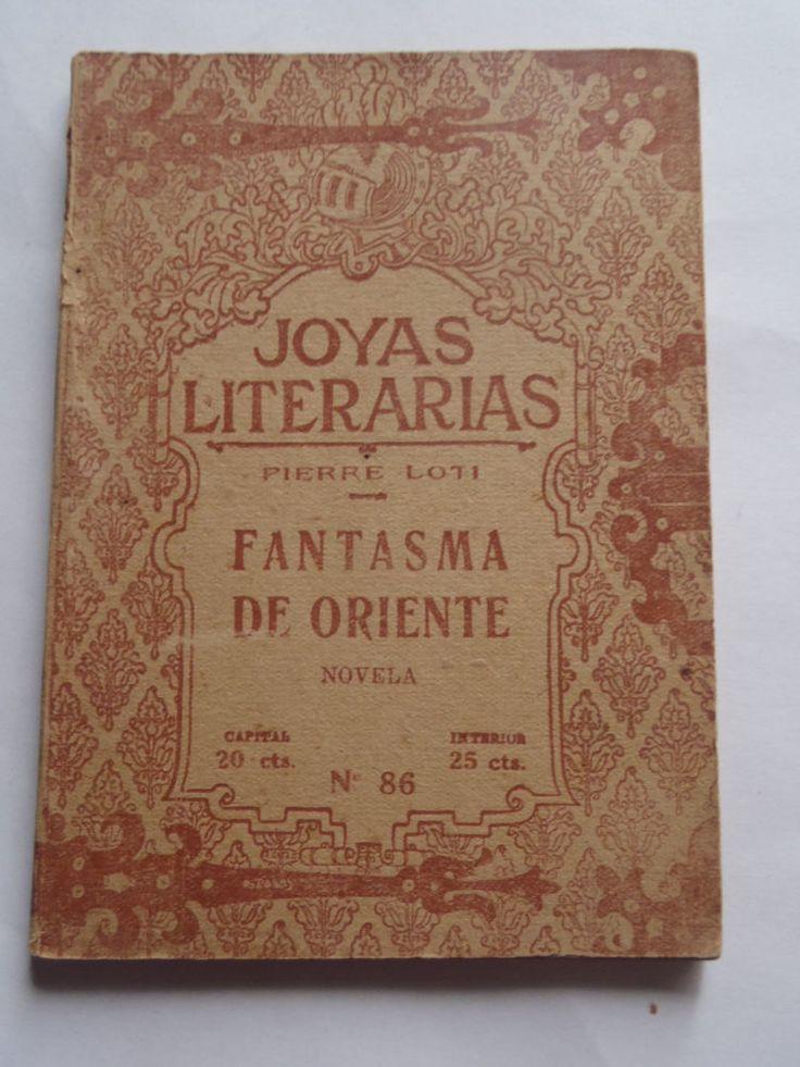 FANTASMA DE ORIENTE - Pierre Loti   Joyas Literarias #86 Ed Bustamante Argentina