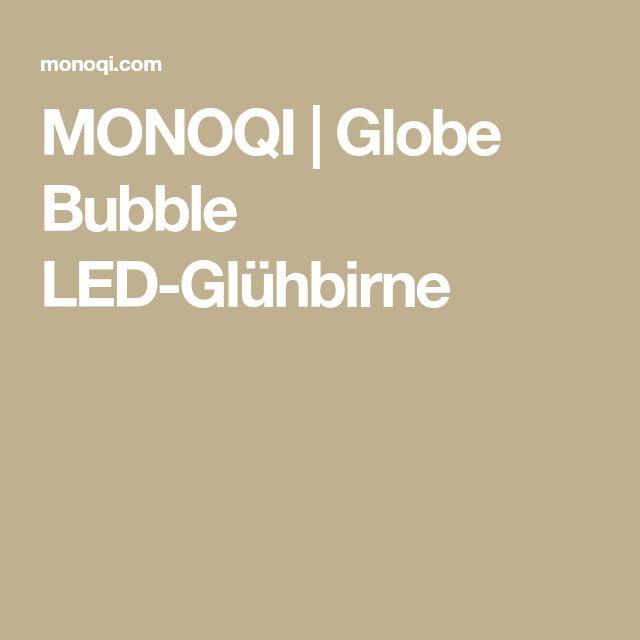MONOQI | Globe Bubble LED-Glühbirne