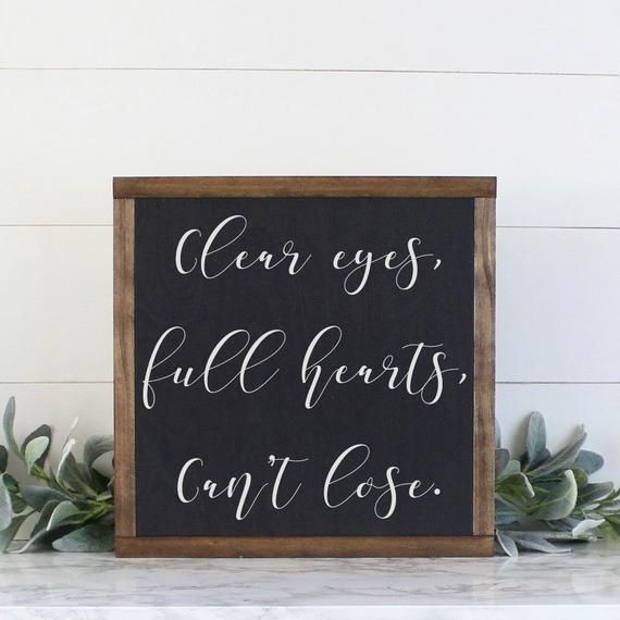 Clear Eyes Full Hearts Can T Lose Sign Wood Sign Framed Wood Sign Neutral Decor Inspirational Sign Graduation Gift In 2020 Inspirational Signs Clear Eyes Wood Signs
