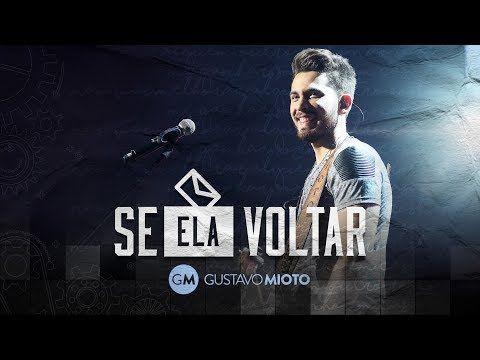 Youtube Gustavo Mioto Letras De Musicas Musica