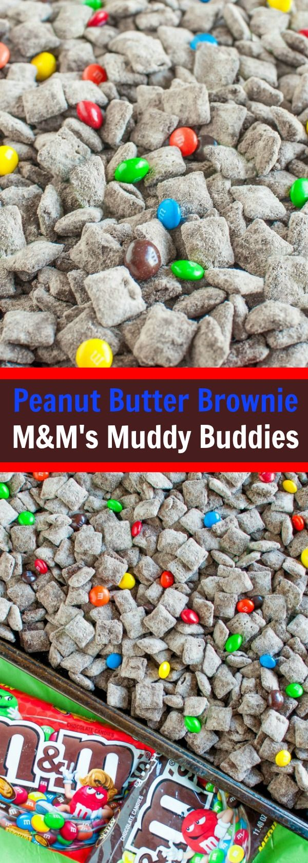 Peanut Butter BROWNIE M&M's Muddy Buddies!