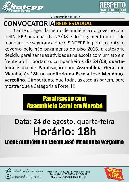 PARALISAÇÃO E ASSEMBLEIA GERAL DA REDE ESTADUAL ~ SINTEPP MARABÁ