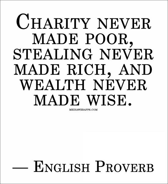 quotes about being gracious | images of stealing never made rich and wealth wise english proverb ...