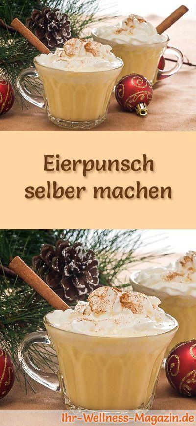 Wie macht man Eierpunsch? Mit diesem Rezept können Sie Eierpunsch selber machen. Eierpunsch ist ein traditionsreiches leckeres Heißgetränk für die kalten Tage ...#weihnachten