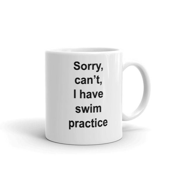 Sorry, can't, I have swim practice Mug //FREE Shipping //     #hoodiesquotes