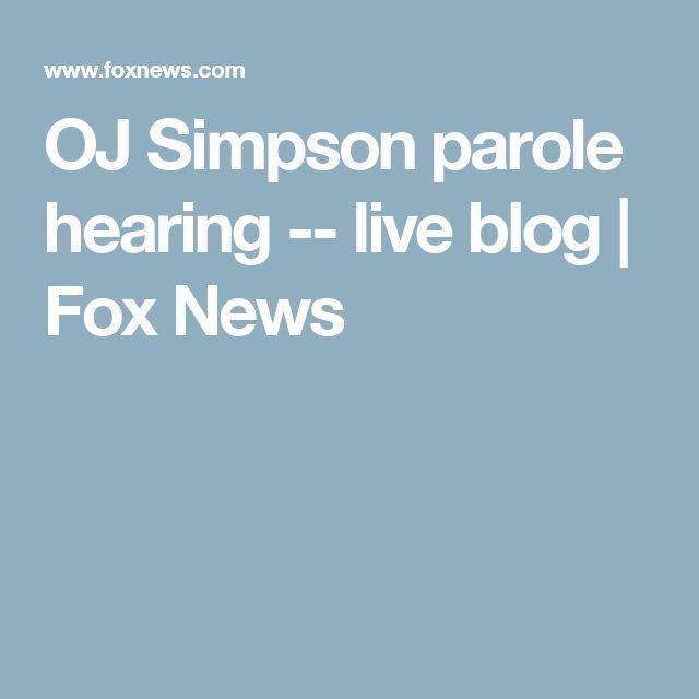 OJ Simpson parole hearing -- live blog | Fox News