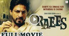 Raees Full Movie Watch Online HD 2017 – Shahrukh Khan