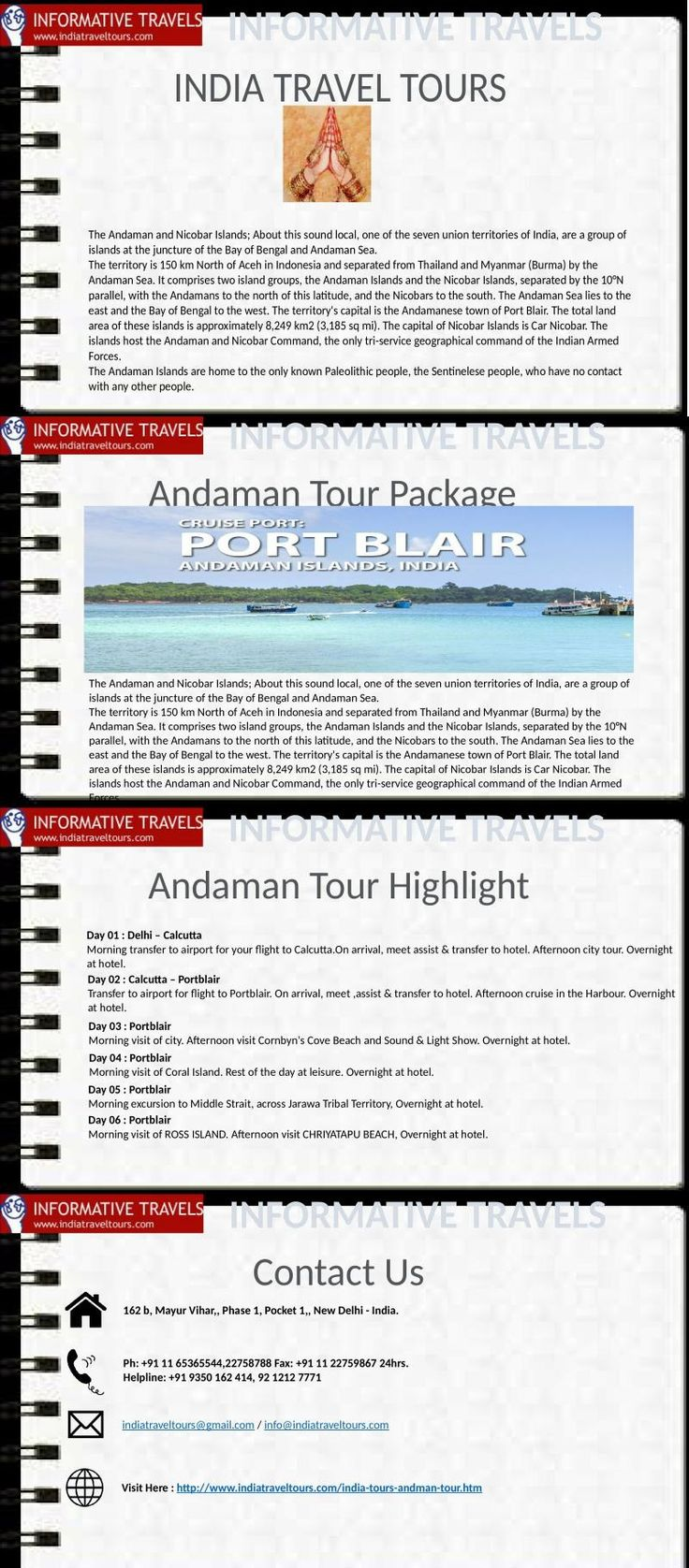 The Andaman and Nicobar Islands; About this sound local, one of the seven union territories of India, are a group of islands at the juncture of the Bay of Bengal and Andaman Sea. The territory is 150 km North of Aceh in Indonesia and separated from Thailand and Myanmar (Burma) by the Andaman Sea. It comprises two island groups, the Andaman Islands and the Nicobar Islands, separated by the 10°N parallel, with the Andamans to the north of this latitude, and the Nicobars to the south. The…