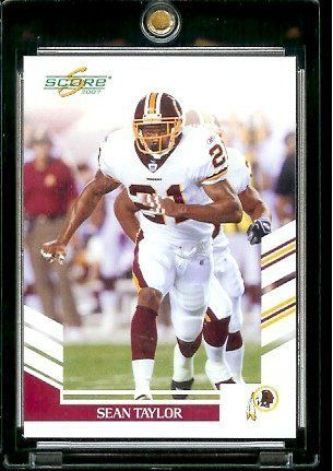 2007 Score #31 Sean Taylor Washington Redskins Football Card - Mint Condition - In Protective Display Case ! by SCORE. $4.88. 2007 Score #31 Sean Taylor Washington RedskinsFootball Card - Mint Condition - In Protective Display Case !