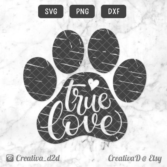 Download True Love Paw SVG PNG DXF Grunge • Love Dogs Svg File ...