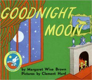 My Preschooler's Top Picks: My Preschooler's Top Books Goodnight Moon