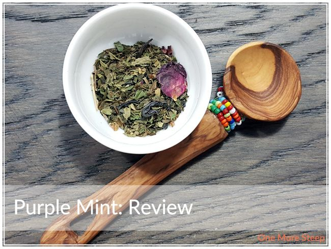 Review of JusTea's Purple Mint tea on One More Steep
