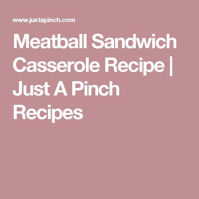 Meatball Sandwich Casserole Recipe | Just A Pinch Recipes