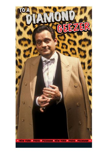 Only Fools and Horses Delboy Trotter Birthday Card for a Diamond Geezer from Danilo.com https://www.danilo.com/Shop/Cards-and-Wrap/Only-Fools-and-Horses-Cards
