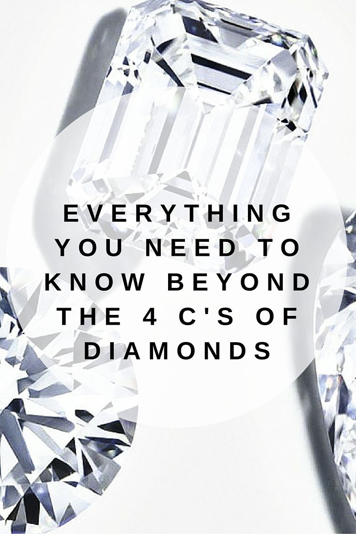 You've mastered color, carat, cut and clarity. Here's everything else you need to know to make a confident decision about your diamond.