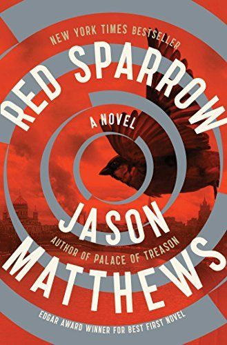 56 best favorite books images on pinterest book reviews book book great deals on red sparrow by jason matthews limited time free and discounted ebook deals for red sparrow and other great books fandeluxe Choice Image