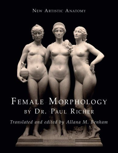 New Artistic Anatomy: Female Morphology