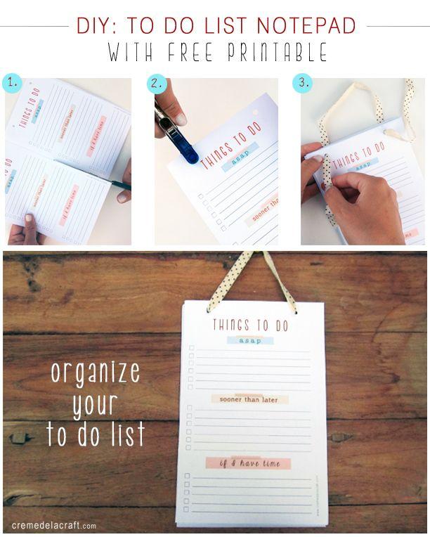 Ordenen van TO DO's blijft een hele opgave. Digitaal, niet digitaal, ... Groot papier, schrift, post-its, of deze DIY: To Do List Notepad (with free printable)