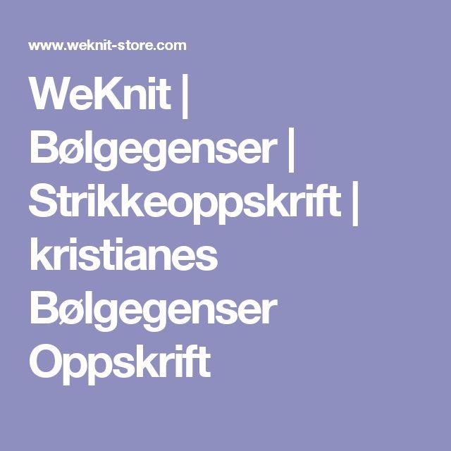 WeKnit | Bølgegenser | Strikkeoppskrift | kristianes Bølgegenser Oppskrift