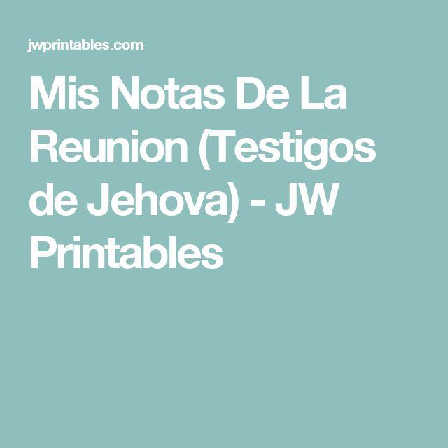 Mis Notas De La Reunion (Testigos de Jehova) - JW Printables