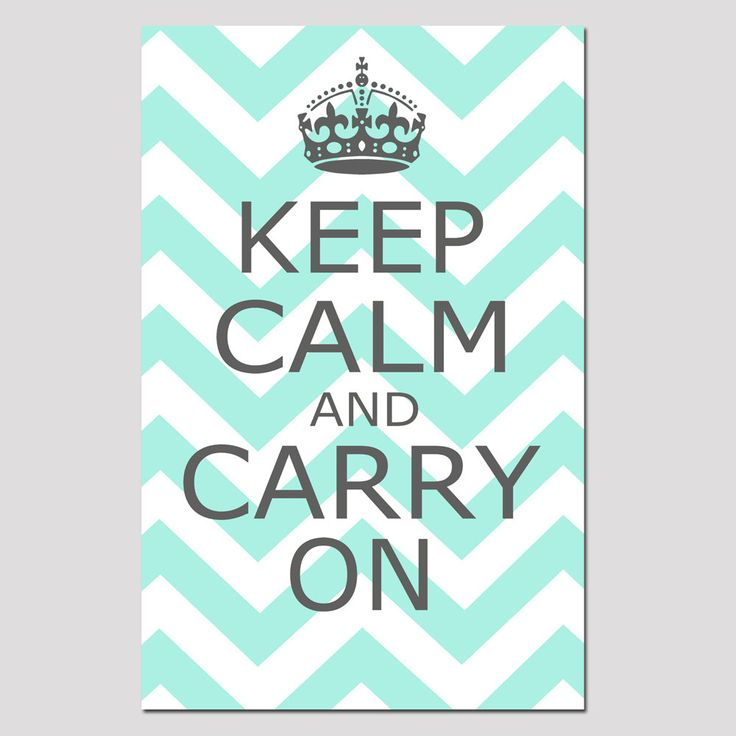 Keep Calm and Carry On - 11x17 Chevron Edition - Poster Size Print - Gray, Aqua Mint, Pink, Yellow, Aqua, and More. $28.00, via Etsy.