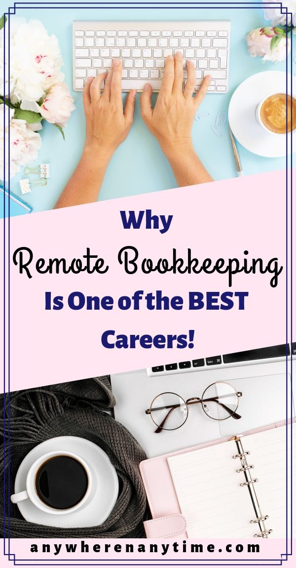 Why Remote Bookkeeping is one of the Best Work-at-Home Careers!